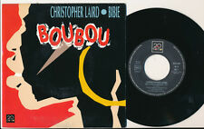 "CHRISTOPHER LAIRD BIBIE 45 TOURS 7"" BOUBOU"
