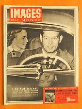 Images du Monde 156 du 07/01/1948-L'ex-roi Michel victime d'un drame politique
