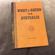 What Is Ahead For Australia - 1945