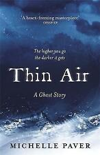 Thin Air: A Ghost Story by Michelle Paver (Paperback, 2017) NEW #shlf
