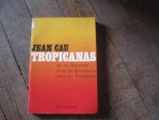 Jean CAU: Tropicanas
