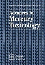 Rochester Series on Environmental Toxicity: Advances in Mercury Toxicology...
