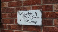 Daddy here comes Mummy cake or selfie station wedding shabby & Chic Vintage Prop