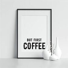 But First Coffee Dining Room Poster Prints In Kitchen Minimalist Print