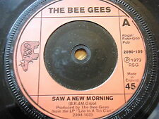 """BEE GEES - SAW A NEW MORNING  7"""" VINYL"""