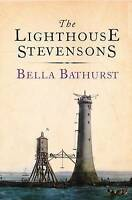 The Lighthouse Stevensons by Bathurst, Bella Paperback Book