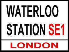 LONDON STREET SIGN -  WATERLOO STATION - SE1 - METAL ALUMINIUM SIGN