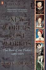 New Worlds Lost Worlds: The Rule Of The Tudors 1485 To 1603-ExLibrary