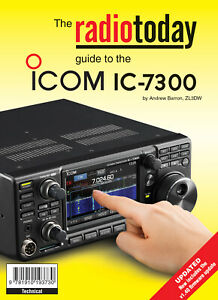 radiotoday guide to the Icom IC-7300 - Book for Ham / Amateur Radio users