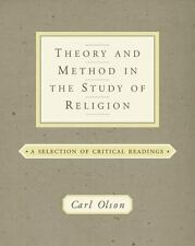 Theory and Method in the Study of Religion: A Selection of Critical Readings, Ol