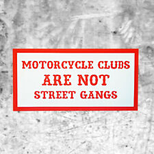 """Support 81 Sticker """"MOTORCYCLE CLUBS ARE NOT STREET GANGS"""" HAMC North End"""