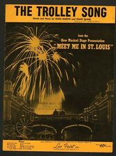Trolley Song 1960 Stage Version of Meet Me In St Louis  Sheet Music