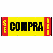SE COMPRA ORO WE BUY GOLD Promotion Business Sign Banner 4' x 2' w/ 4 Grommets