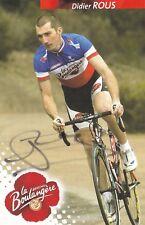 CYCLISME carte cycliste DIDIER ROUS Champion de France LA BOULANGERE signée