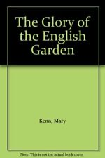 The Glory of the English Garden,Mary Kenn, Clay Perry