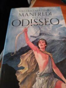 Valerio Massimo Manfredi, Il romanzo di Odisseo - MONDADORI