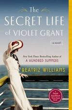 The Secret Life of Violet Grant (The Schuler Sisters Novels) by Williams, Beatr