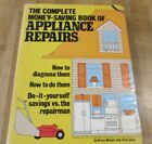 Complete Money Saving Book of Appliance Repairs Harvey Morgan HC DJ (b)  photo