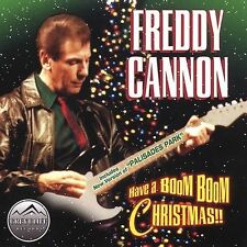 FREDDY CANNON - HAVE A BOOM BOOM CHRISTMAS (CD 2002) NEW