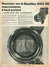 PUBLICITE ADVERTISING 105  1970  BEAULIEU  la 4008 ZM REGLOMATIC MACROCINEMA