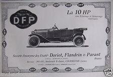 PUBLICITÉ 1919 VOITURE DFP LA 10HP ÉCLAIRAGE ÉLECTRIQUE ETS DORIOT FLANDRIN
