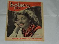 BOLERO FILM DEL 6/6/1949-ISA MIRANDA-LUCIA SANT'ELMO, ANGELA BELFORTE, FRID