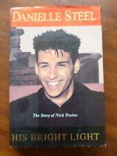 Danielle Steel, HIS BRIGHT LIGHT  HB/DJ The Story of Nick Traina  Depression