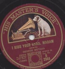 George Metaxa singt Ralph Erwin : I kiss your Hand, Madame = Ich küsse Ihre Han