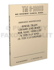 1941-1947 Dodge WC Truck Body Chassis Manual Transmission TM9-1808B 3/4 ton