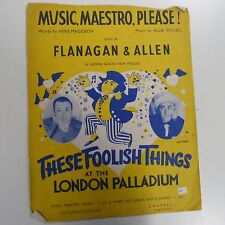 "song sheet MUSIC MAESTRO PLEASE !  ""these foolish things"" Flanagan + Allen, 1938"