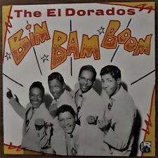 "El Dorados LP ""Bim Bam Boom"" (Charly CRB 1022) (U.K. import) 16 tracks!...NM/NM"