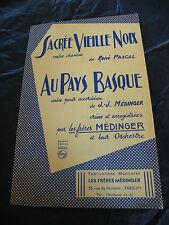 Partition Sacrée Vieille Noix René Pascal Au Pays Basque JJ Médinger Valse 1959