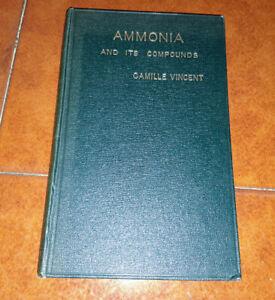 Camille Vincent Ammonia Et Its Composés Ed. Scott Greenwood 1901