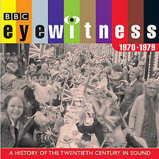 BBC<>EYEWITNESS<>1970 - 1979<>A HISTORY OF THE 20th CENTURY IN SOUND<>4 CD SET