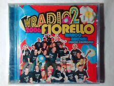 FIORELLO MARCO BALDINI ENRICO CREMONESI W Radio 2 2006 cd SIGILLATO