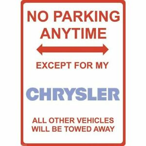 """Metal Sign - """"NO PARKING EXCEPT FOR MY CHRYSLER"""""""
