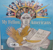 My Fellow Americans a Family Album What Is an American? Alice Provensen History