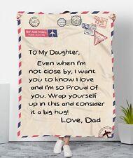 To My Daughter - Love Dad version 1 Fleece Blanket, Quilt Blanket
