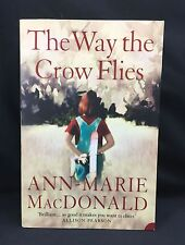 The Way the Crow Flies - Ann-Marie MacDonald