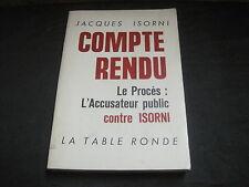 Jacques ISORNI: Compte rendu. Le procès: l'accusateur public contre Isorni