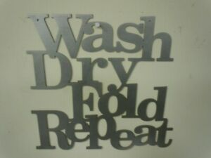 Wash, Dry, Fold, Repeat wall sign