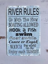 NEW - River Rules Metal Sign - Home Decor - Nautical Decor - Outdoor Sign