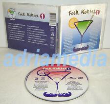 FOLK CD KOKTEL 1 Vesna Zmijanac Nada Topcagic Vera Matovic Sejo Lepa Brena Ilic