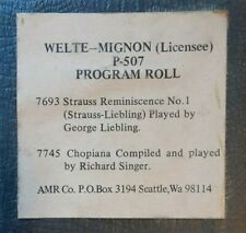 LONG PLAY PROGRAM ROLL # 507 WELTE RECUT REPRODUCING PIANO ROLL