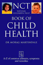 Book of Child Health: A-Z of common ailments, symptoms and remedies (NCT) (Natio