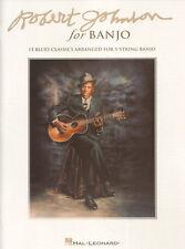 Robert Johnson for Banjo 15 Blues Classics Songbook Banjo Tab