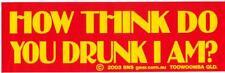 How think do you drunk I am? ute car sticker