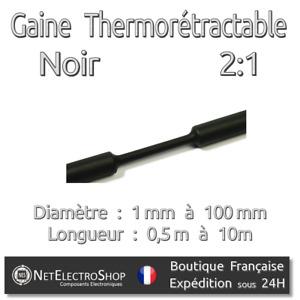 Gaine Thermorétarcatable - Noir - 2:1 - Diametre au choix : 1 mm à 100 mm