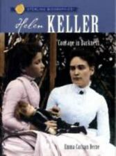 Helen Keller : Courage in Darkness by Emma Carlson Berne and Marie Hodge...