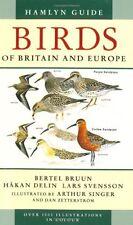 Hamlyn Guide Birds of Britain and Europe,Bertel Brunn,Haken Delin,Lars Svensson